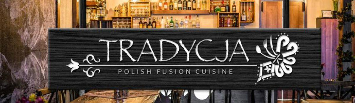 Review of Polish Fusion Restaurant Tradycja in Orland Park