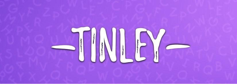 The Next Top Name of Baby Girls: Tinley