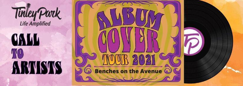 "Tinley Park Benches on the Avenue 2021 Music Theme: ""Cover Tour"""